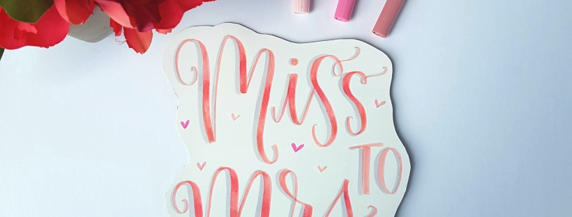 Miss to Mrs Cake Topper Using Hand Lettering